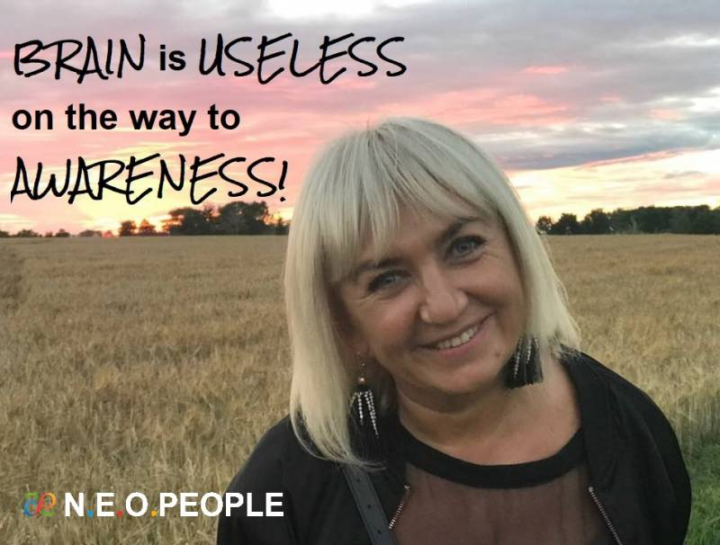 BRAIN is USELESS on the way to AWARENESS!